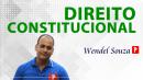 Direito CONSTITUCIONAL para concursos com o Dr. Wendel Souza