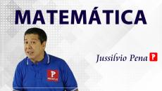 MATEMÁTICA com JUSSILVIO PENA