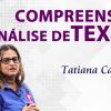 COMPREENSÃO E ANÁLISE DE TEXTO