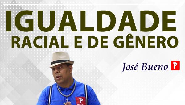 IGUALDADE RACIAL E DE GÊNERO